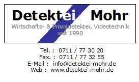 Firma Detektei Mohr - Privat- und Wirtschaftsdetektei - Detektiv aus Stuttgart
