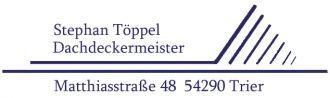 Firma Dachdeckermeister Stephan Töppel aus Trier