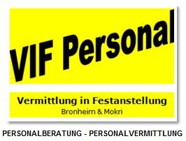 Firma VIF Personal Vermittlung in Festanstellung GbR- Personalberatung - Recruitment aus Muenchen